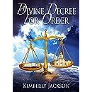 A Divine Decree for Order