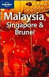 Malaysia, Singapore and Brunei, Simon Richmond and Damian Harper, 1740597087