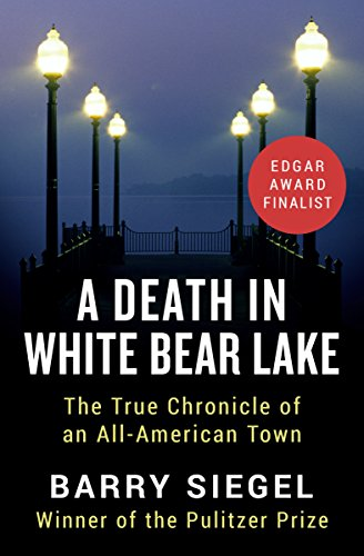 A Death in White Bear Lake: The True Chronicle of an All-American Town cover