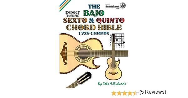 The Bajo Sexto and Bajo Quinto Chord Bible: EADGCF and ADGCF ...