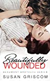 Beautifully Wounded (The Beaumont Brothers Book 1)