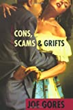 Cons, Scams, and Grifts, Joe Gores, 0892965940
