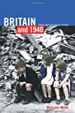 Britain and 1940, Malcolm Smith, 0415010500
