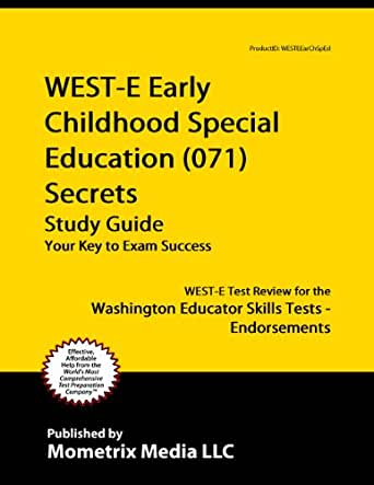WEST-E Early Childhood Special Education (071) Secrets