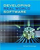 Developing Real World Software, Richard Schlesinger, 0763773190