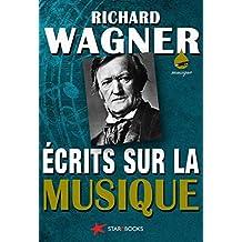 Écrits sur la musique (French Edition)
