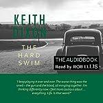 The Hard Swim: Sam Dyke Investigations, Book 3 | Keith Dixon