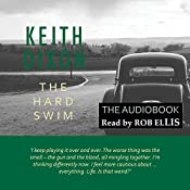The Hard Swim: Sam Dyke Investigations, Book 3 | Keith Dixon