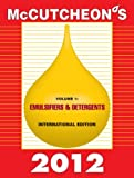 McCutcheon's 2012 Emulsifiers and Detergents : International Edition, Michael Allured, 1933430567