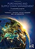 Purchasing and Supply Chain Management : A Sustainability Perspective, Johnsen, Thomas E. and Howard, Mickey, 0415690889