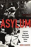 Image of Asylum: A Survivor's Flight from Nazi-Occupied Vienna Through Wartime France