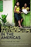 img - for Building Partnerships in the Americas: A Guide for Global Health Workers (Geisel Series in Global Health and Medicine) (2013-07-09) book / textbook / text book