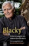 Blacky: Erinnerungen an einen Gentleman (German Edition)