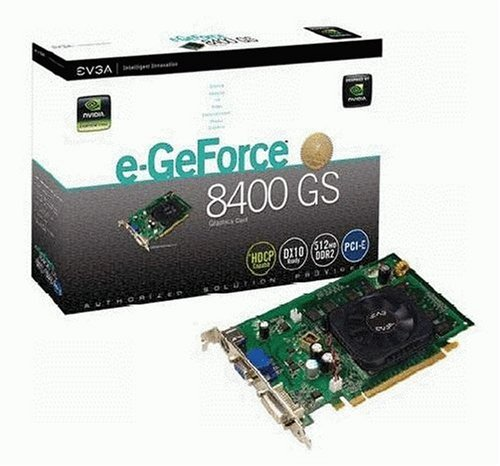 EVGA 512-P2-N738-LR GeForce 8400 GS 512MB DDR2 PCI-Express 1.0 Graphics Card