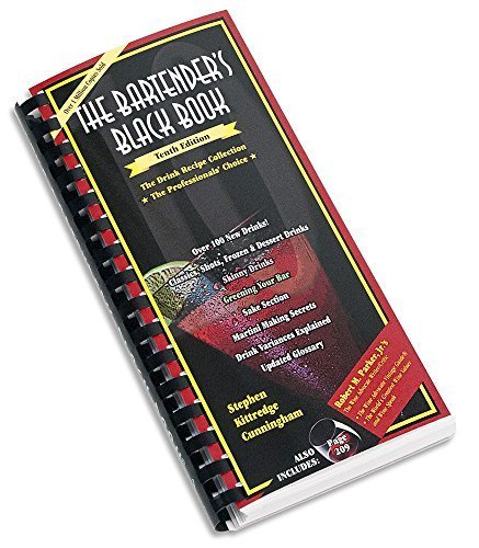 The Bartender's Black Book by Stephen Kittredge Cunningham (2006) Spiral-bound