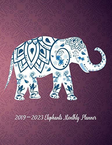 2019-2023 Elephants Monthly Planner: 60 Months Planner and Calendar - Goals and Productivity Planner for Setting Goals and Crushing - Calendar Elephant