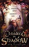 Cloaked in Shadow (Dragori)