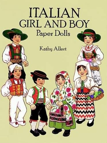 World Paper Dolls (Italian Girl and Boy Paper Dolls (Dover Paper Dolls))