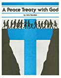 Peace Treaty With God