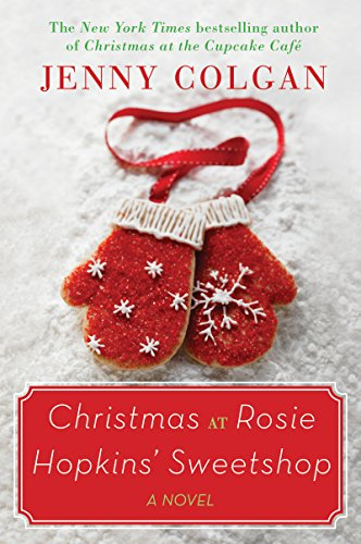 (Christmas at Rosie Hopkins' Sweetshop: A Novel )