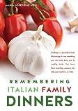 Remembering Italian Family Dinners