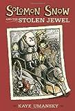 Solomon Snow and the Stolen Jewel
