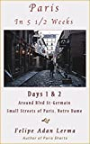 img - for Paris in 5 1/2 Weeks : Around Blvd St-Germain, Small Streets of Paris, Notre Dame - Days 1 & 2 book / textbook / text book