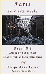 Paris in 5 1/2 Weeks : Around Blvd St-Germain, Small Streets of Paris, Notre Dame - Days 1 & 2