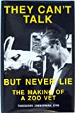 They Can't Talk, but Never Lie, Theodore Zimmerman, 0964308401