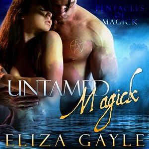 Untamed Magick Audiobook