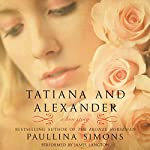 Tatiana and Alexander: The Bronze Horseman Trilogy, Book 2 | Paullina Simons