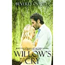Willow's Cry