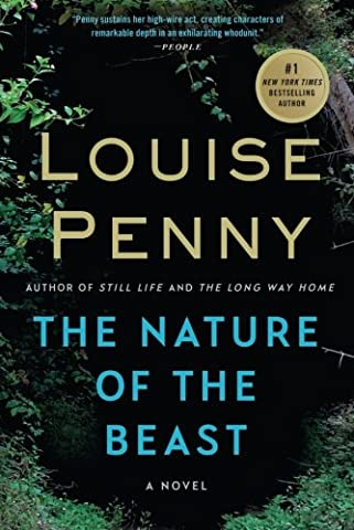 The Nature of the Beast: A Chief Inspector Gamache Novel (From Reader To Writer)