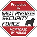 Great Pyrenees Security Force Sign