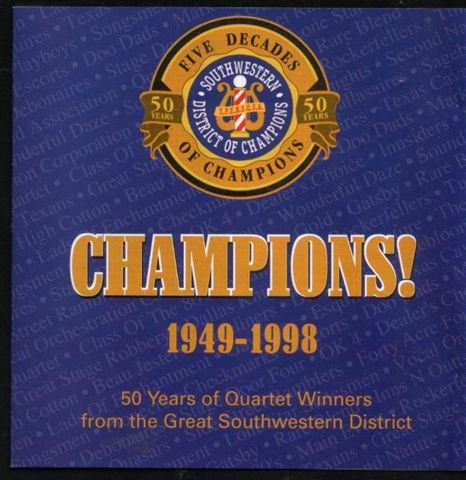 (Five Decades of Southwestern Barbershop Champions 1948-1998 Cd)