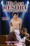 His Last Resort: A Contemporary Christian Romance (His Last Hope Series) (Volume 1)