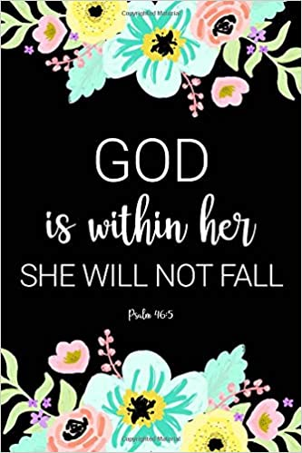 46 Within Lined She Psalm Her Not 5Blank Fall God Is Will QeWxCBrdo