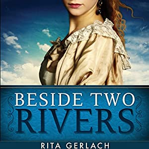 Beside Two Rivers Audiobook
