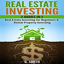 Real Estate Investing, 2 Books in 1