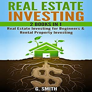 Real Estate Investing, 2 Books in 1 Audiobook