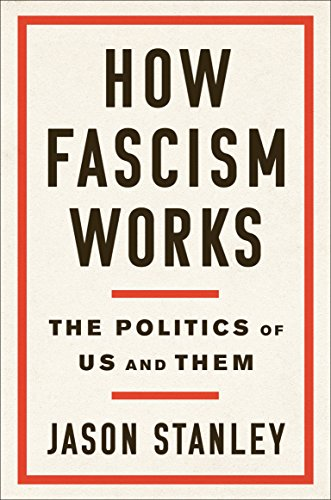 Book cover from How Fascism Works: The Politics of Us and Them by Jason Stanley