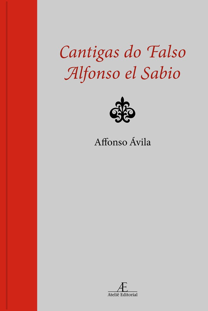 Download Cantigas Do Falso Alfonso El Sabio: 1987-2001 pdf