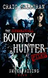 Free eBook - The Supernatural Bounty Hunter Files