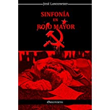 Sinfonía en Rojo Mayor (Spanish Edition)