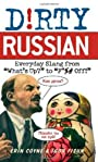 Dirty Russian (Dirty Everyday Slang)