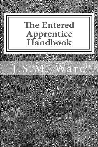 The Entered Apprentice Handbook J S M Ward 9781539775065