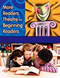 More Readers Theatre for Beginning Readers, Suzanne I. Barchers and Charla R. Pfeffinger, 1591583632