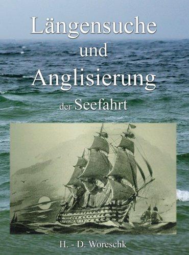 Längensuche und Anglisierung der Seefahrt