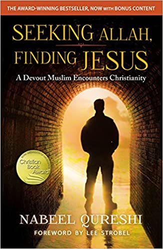 Image result for Seeking Allah, Finding Jesus - Nabeel Qureshi
