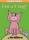 img - for I'm a Frog! (An Elephant and Piggie Book) book / textbook / text book